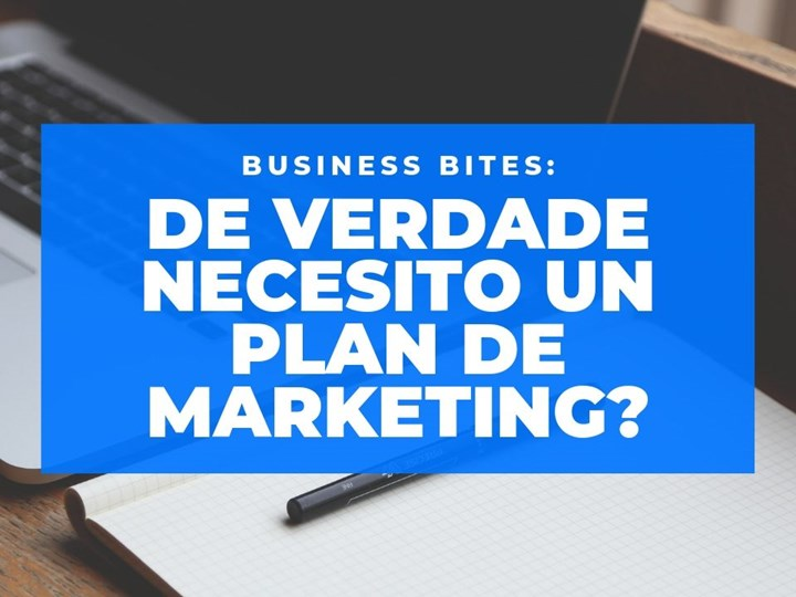 De verdade necesito un plan de marketing?